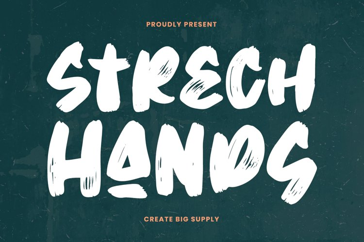 Strech Hands - Bold Brush Font example image 1