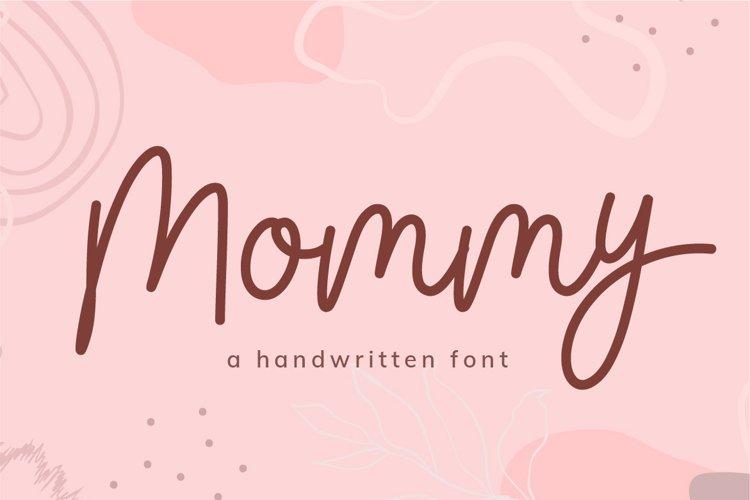 Mommy - a Handwritten Script Font
