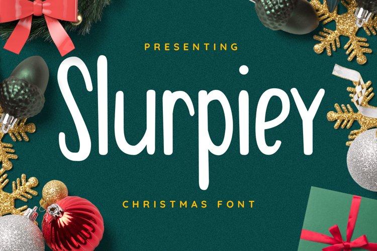Slurpiey Font example image 1