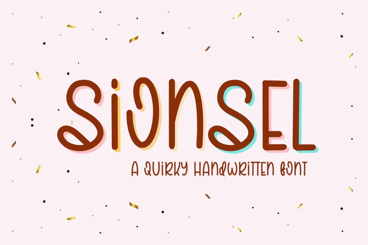 Sionsel - A Quirky Handwritten Font