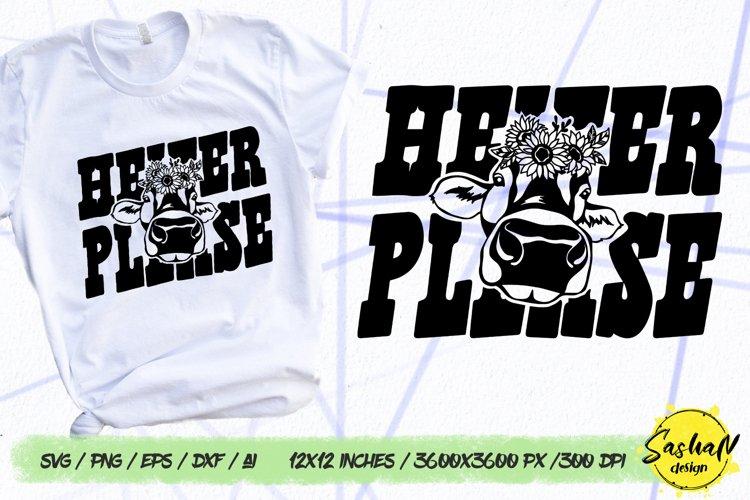Heifer please, Cow svg, Heifer svg example image 1