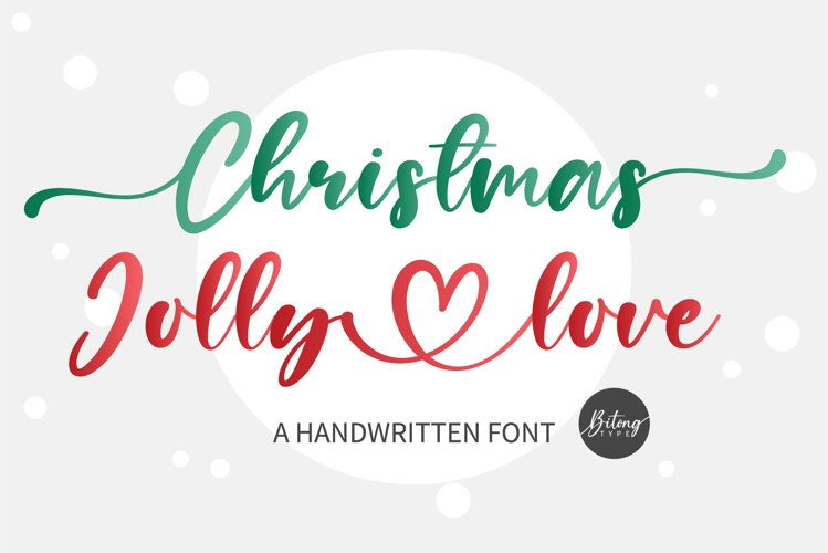 Chrsitmas Jolly Love - A sweet modern calligraphy example image 1