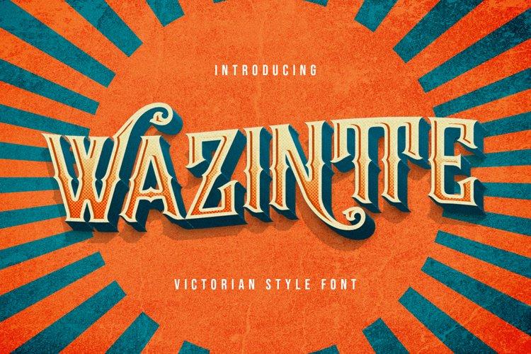 Wazintte - Victorian Decorative Font example image 1