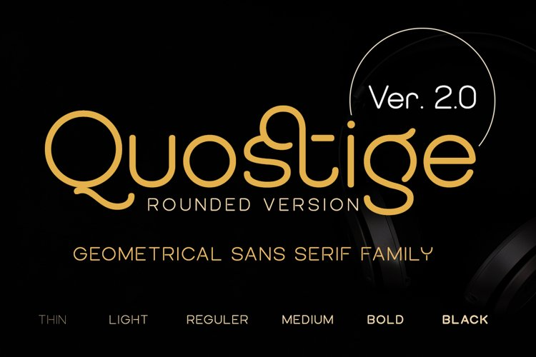 QUOSTIGE ROUNDED SANS SERIF FAMILY version 2.0