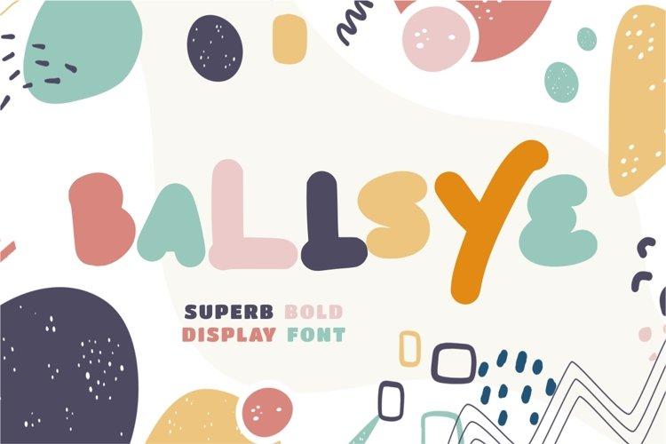 Ballsye - Superb Bold Display Font