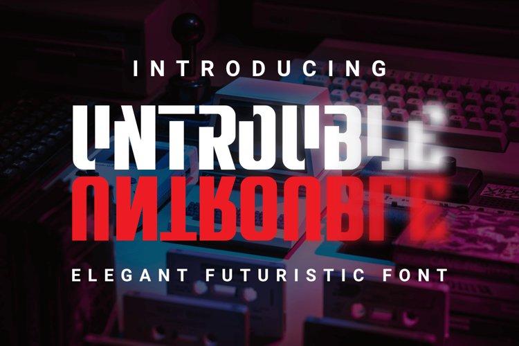 Untrouble - Elegant Futuristic