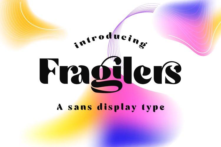 Fragilers Sans Display Type example image 1