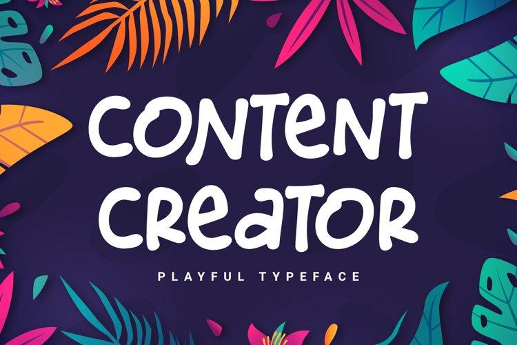 Content Creator - Playful Typeface