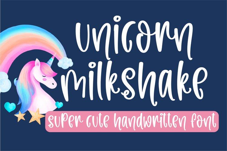Unicorn Milkshake-A cute handwritten font