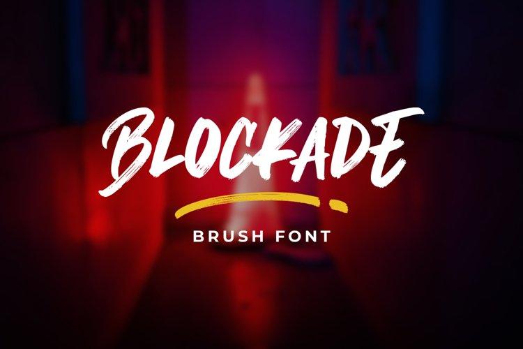 Blockade Brush Font example image 1