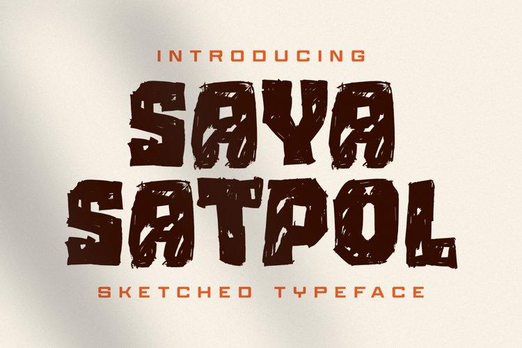 Saya Satpol - Sketched Typeface