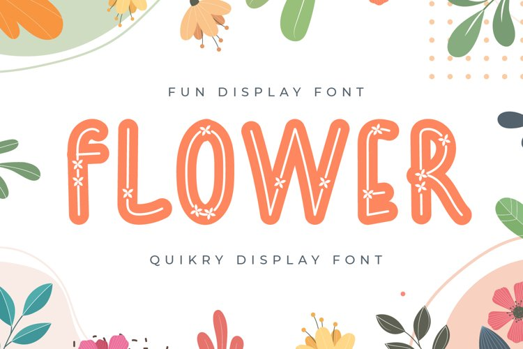 Flower - Quirky Display Font example image 1