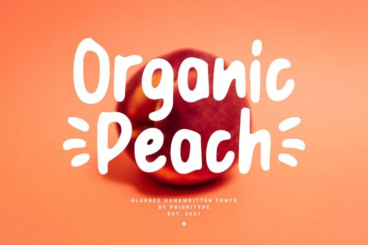 Organic Peach - Blurred Handwritten Fonts example image 1