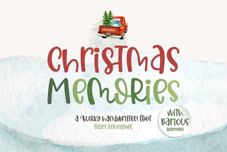 Christmas Memories - A quirky handwritten font example image 1