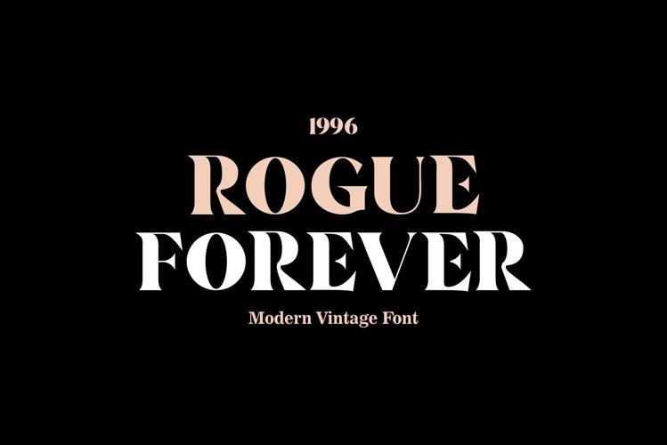 ROGUE FOREVER - Modern/Vintage Font example image 1