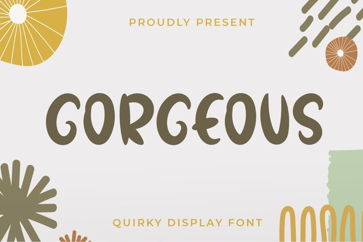 Gorgeous - Quirky Display Font example image 1