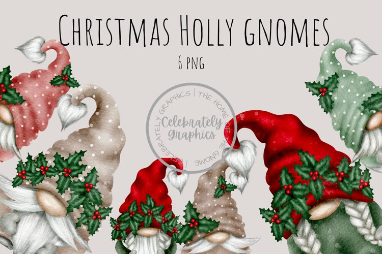 Christmas Holly Set of 6 Gnome Clipart