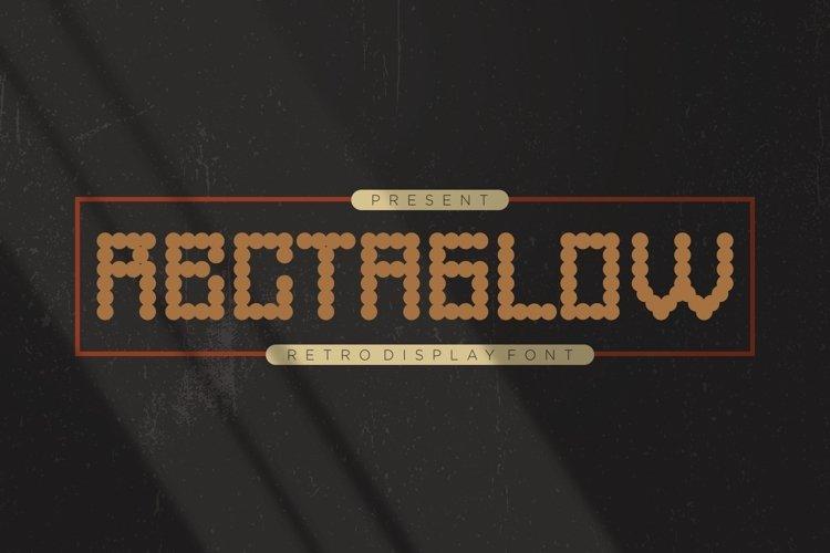 Rectaglow Font example image 1