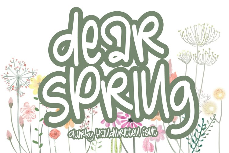 Dear Spring - Quirky Handwritten Font example image 1