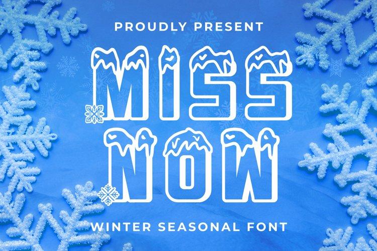MISSNOW Font example image 1