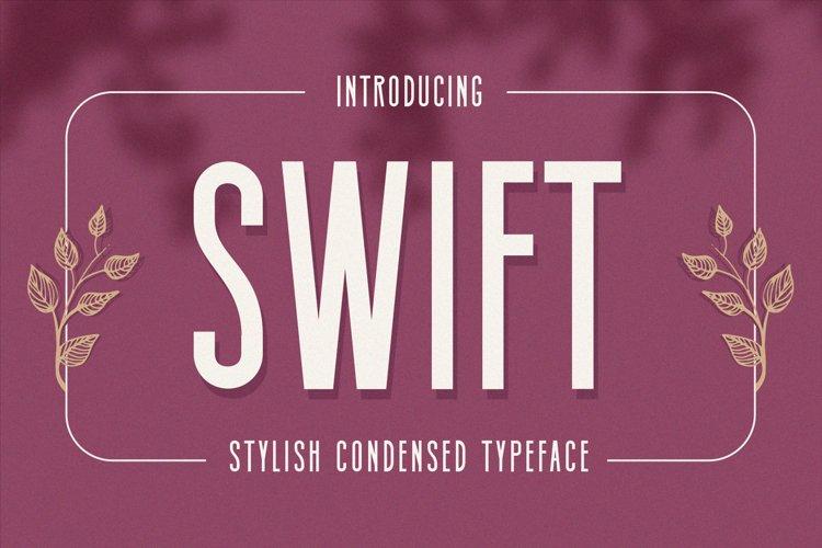 Swift - Stylish Condensed Typeface example image 1