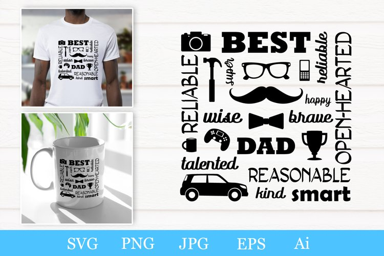 Best dad svg. Fathers day. Words and illustrations for dad.