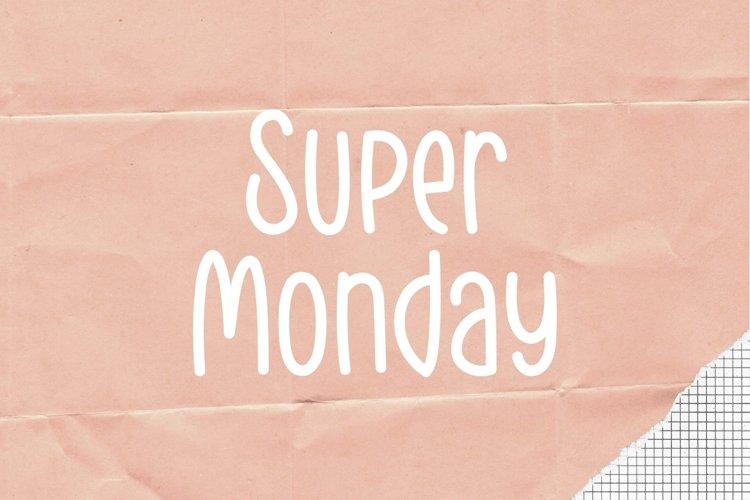 Super Monday example image 1
