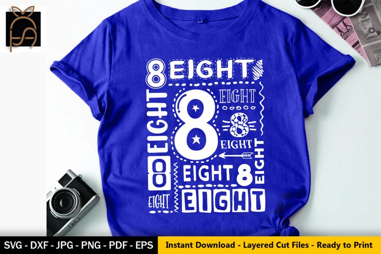 8th Birthday SVG- I am 8- Eight Birthday SVG DXF EPS PNG example image 1