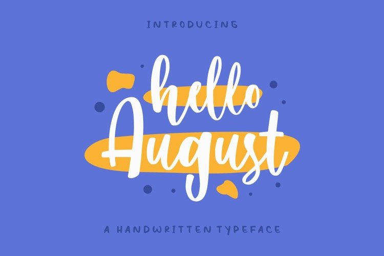 Hello August example image 1