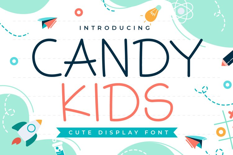 Candy Kids - Cute Display Font example image 1