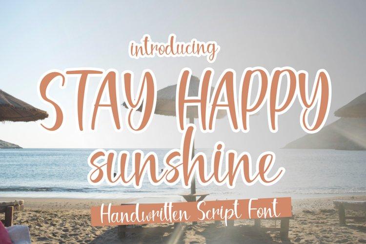 Stay Happy Sunshine example image 1