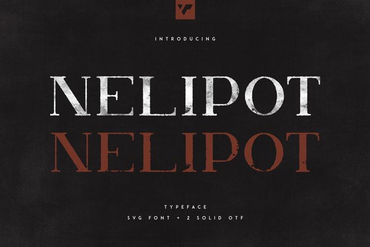 Nelipot Typeface - SVG 2 OTF fonts