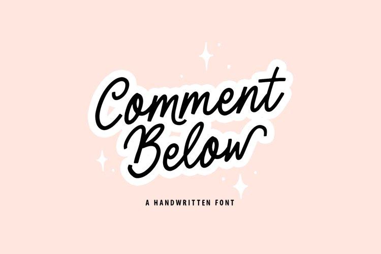 Comment Below Font
