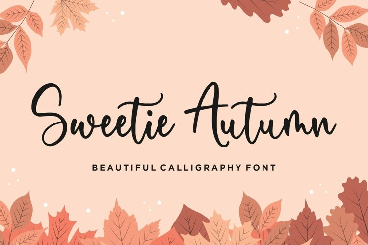 Sweetie Autumn Beautiful Calligraphy Font example image 1