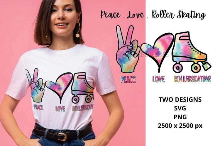 Peace, Love, Roller Skating   Sublimation   PNG   SVG