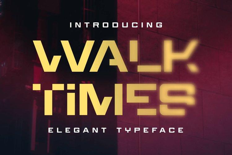 Walktimes - Elegant Typeface
