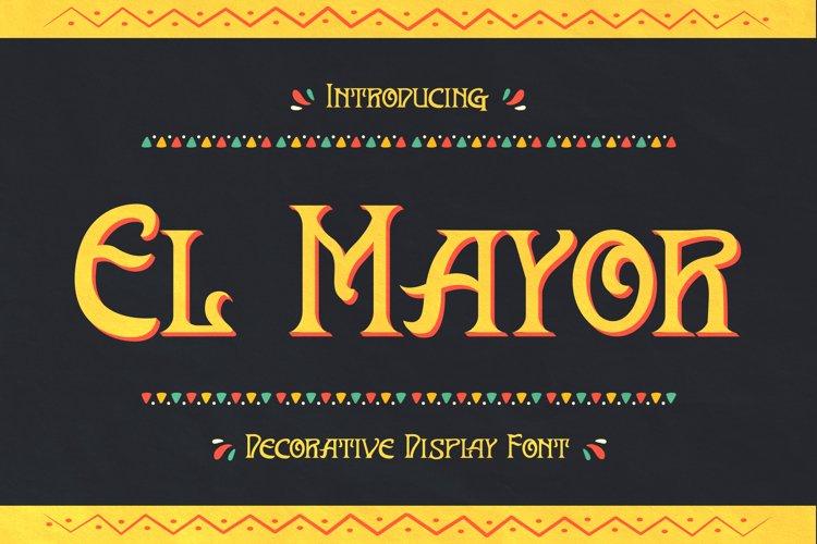 El Mayor - Display Decorative Font example image 1
