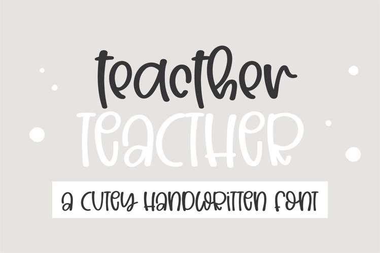 Teacher- A Cute handwritten font