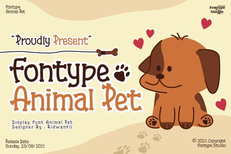 Fontype Animal Pet - Display Font example image 1