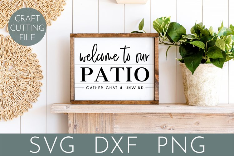 Patio Sign Svg | Welcome To Our Patio Svg | Porch Sign Svg