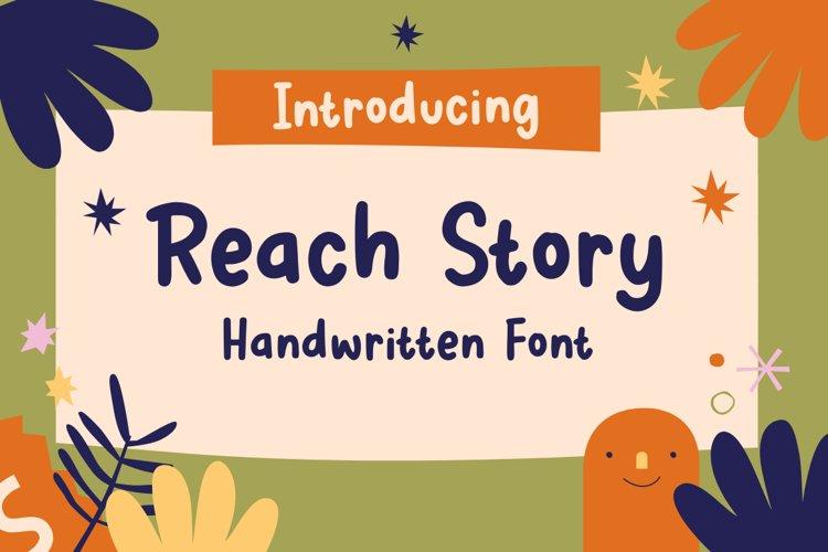 Reach Story - Handwritten Font example image 1