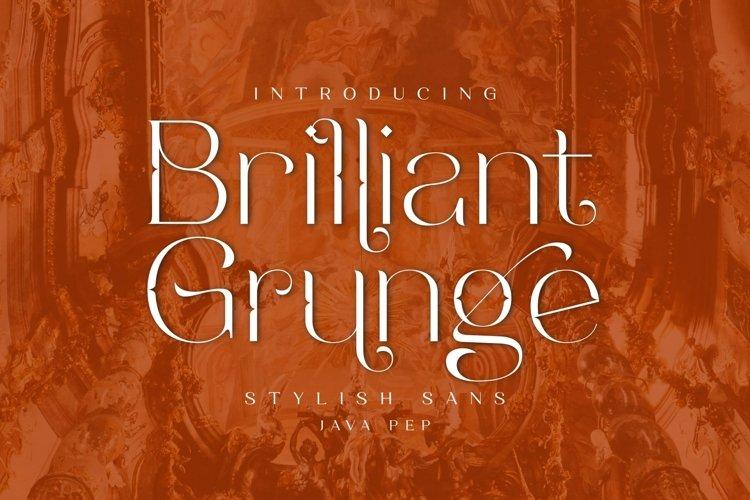 Brilliant Grunge / Stylish Sans example image 1