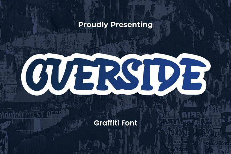 Overside - Graffiti Font