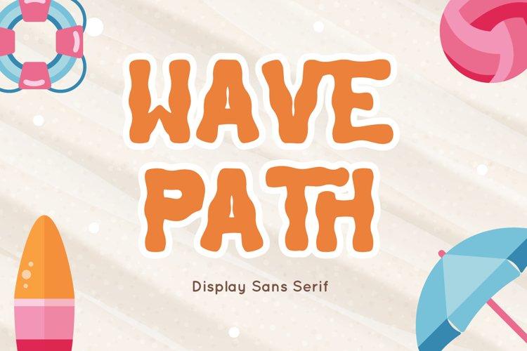 Wave Path - Display Sans Serif example image 1