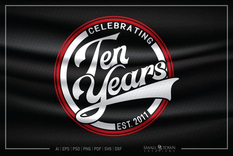 10 years, 2011, Ten Years, 10th Birthday SVG, Celebrating 10