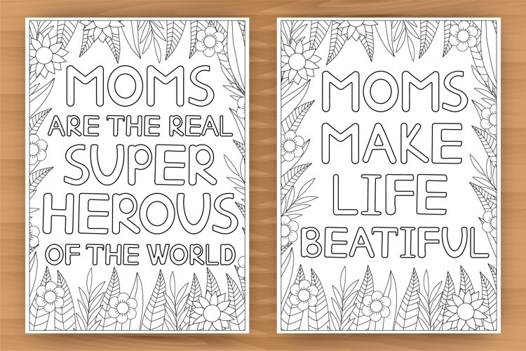 Mom coloring, 5 quotes coloring pages, mom card, A4 size