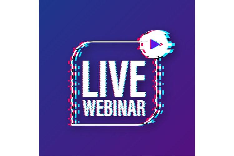 Live webinar label. Flat glitch illustration on white backgr example image 1