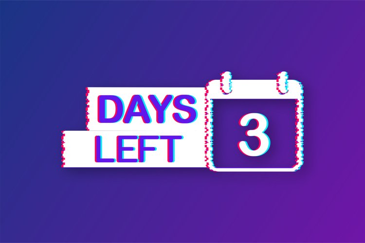 3 Days left. Glitch icon. Time icon. Count time sale. example image 1