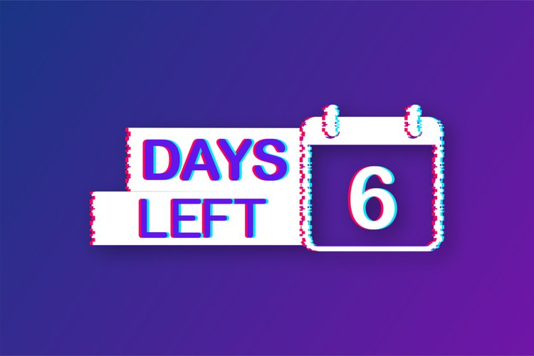 6 Days left. Glitch icon. Time icon. Count time sale. example image 1