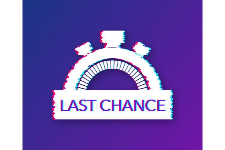 Last chance and last minute offer with clock signs banners, example image 1